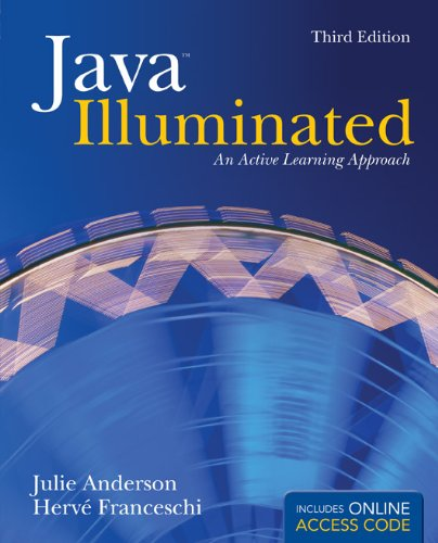 Java Illuminated: An Active Learning Approach: Anderson, Julie; Franceschi,