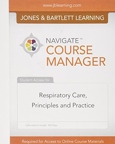 9781449634193: Navigate Course Manager Access Code: Respiratory Care, Principles and Practice