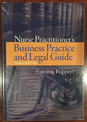 9781449636067: Nurse Practitioner's Business Practice And Legal Guide (Buppert, Nurse Practitioner's Business Practice and Legal Gu)