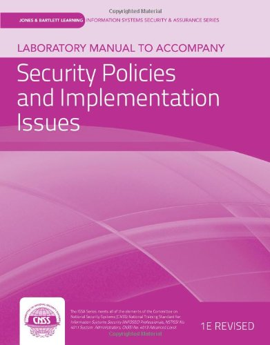 9781449638375: Laboratory Manual To Accompany Security Policies And Implementation Issues (Jones & Bartlett Learning Information Systems Security & Assurance Series)