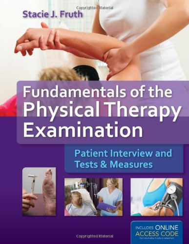 9781449639549: Fundamentals of the Physical Therapy Examination