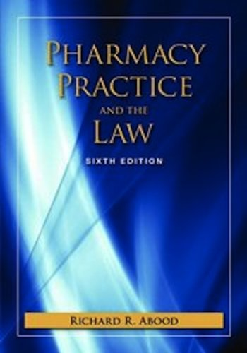 Pharmacy Practice And The Law With Companion: Richard R Abood