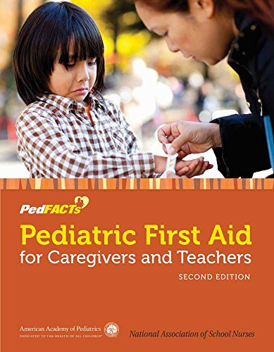 9781449641894: Pediatric First Aid for Caregivers and Teachers (PedFACTS)