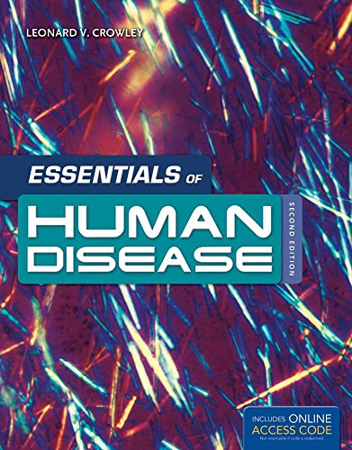 Essentials Of Human Disease: Crowley, Leonard