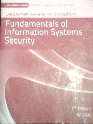 9781449643911: Laboratory Manual to Accompany Fundamentals of Information Systems Security