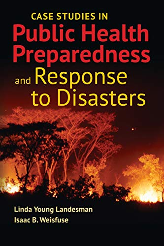 9781449645199: Case Studies In Public Health Preparedness And Response To Disasters
