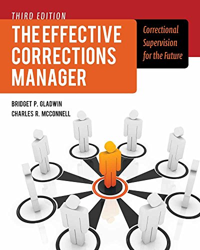 9781449645465: The Effective Corrections Manager: Correctional Supervision for the Future