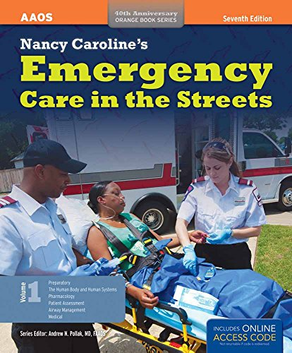Nancy Caroline's Emergency Care In The Streets (2 Volume set) (Orange Book, 40th Anniversary) (1449645860) by American Academy of Orthopaedic Surgeons (AAOS); Nancy L. Caroline; Bob Elling; Mike Smith