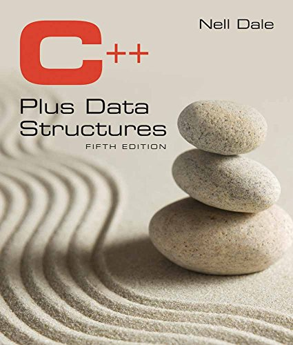 C++ Plus Data Structures (Hardback): Nell Dale