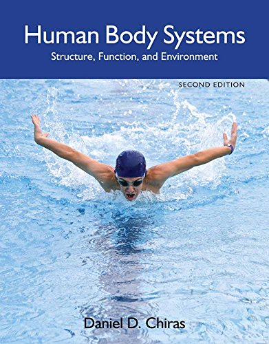 Human Body Systems, 2nd edition: Chiras, Daniel D.