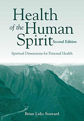 Health Of The Human Spirit: Brian Luke Seaward