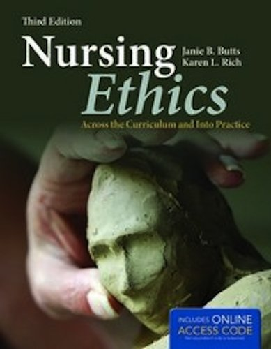 9781449649005: Nursing Ethics: Across the Curriculum and Into Practice