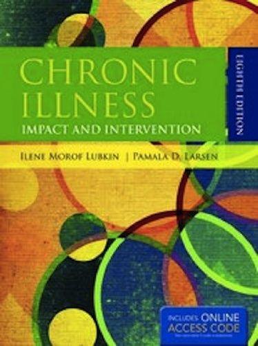 Chronic Illness: Impact And Intervention: Ilene Morof Lubkin,