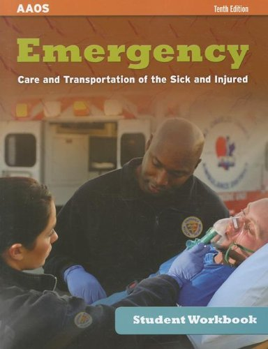 Student Workbook For Emergency Care And Transportation: American Academy of