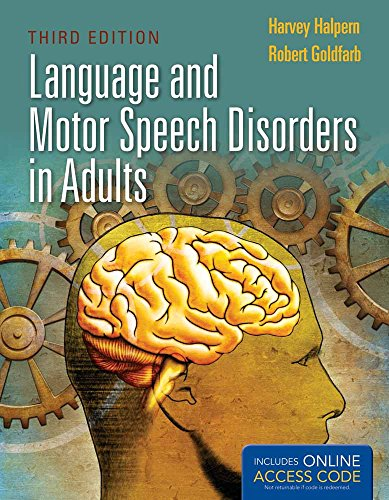 9781449652678: Language and Motor Speech Disorders in Adults (Pro-ed Studies in Communicative Disorders)
