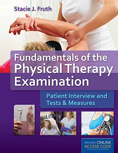 9781449652685: Fundamentals of the Physical Therapy Examination: Patient Interview and Tests & Measures
