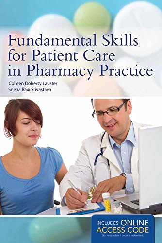 Fundamental Skills For Patient Care In Pharmacy: Colleen D Lauster