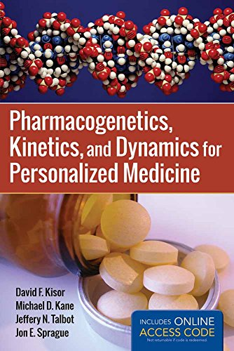 9781449652739: Pharmacogenetics, Kinetics, and Dynamics for Personalized Medicine