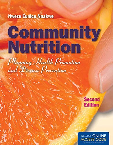 Community Nutrition: Planning Health Promotion And Disease: Nnakwe, Nweze