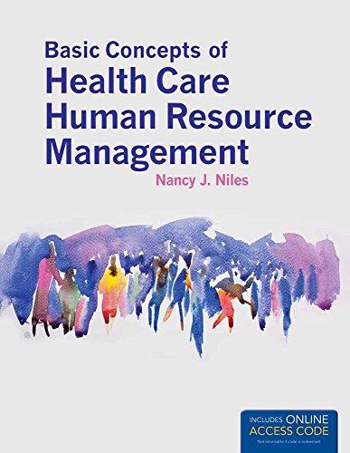 Basic Concepts Of Health Care Human Resource: Niles, Nancy J.