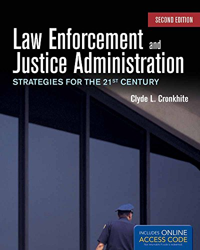9781449655167: Law Enforcement and Justice Administration: Strategies for the 21st Century