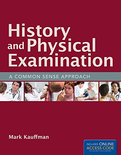 9781449657277: History And Physical Examination: A Common Sense Approach (Book)