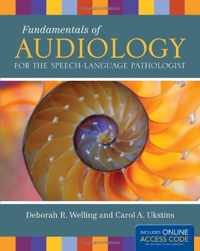 9781449657314: Fundamentals of Audiology for the Speech-Language Pathologist