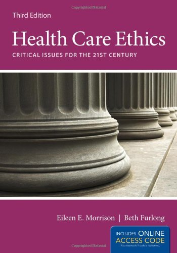 9781449657376: Health Care Ethics: Critical Issues for the 21st Century