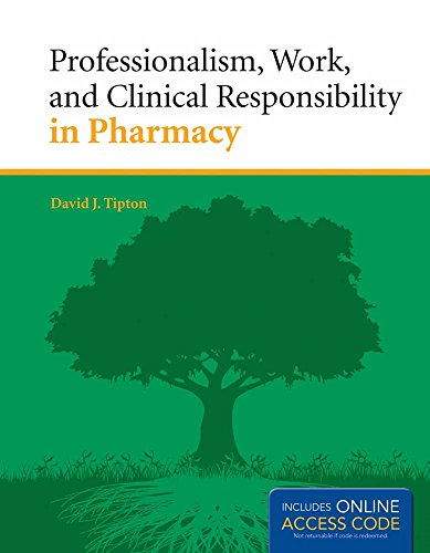 9781449657437: Professionalism, Work, And Clinical Responsibility In Pharmacy (Book)