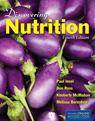 Discovering Nutrition 9781449661335 Discovering Nutrition, Fourth Edition is a student-friendly introduction to nutrition on a non-majors level. Coverage of material such a