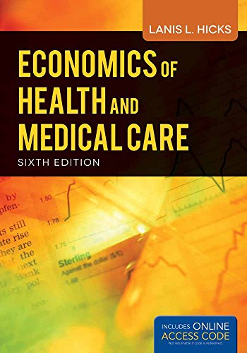 Economics Of Health And Medical Care (: Lanis Hicks