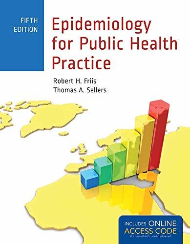 9781449665494: Epidemiology for Public Health Practice: Includes Access to 5 Bonus eChapters (Friis, Epidemiology for Public Health Practice)