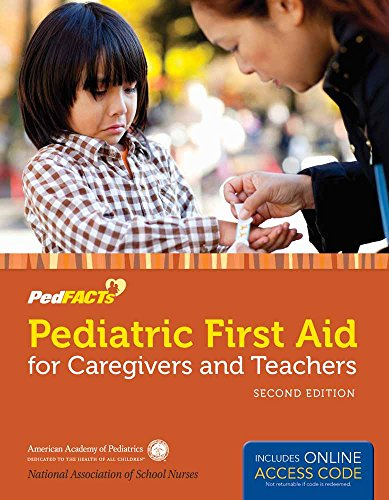 9781449670412: Pediatric First Aid for Caregivers and Teachers (PedFACTS)