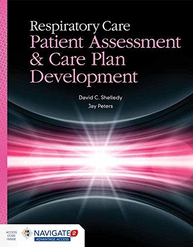 9781449672058: Respiratory Care: Patient Assessment & Care Plan Development (book)