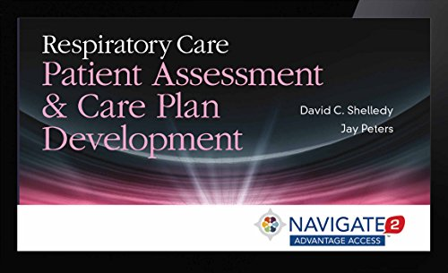 9781449672072: Navigate 2 Advantage Access For Respiratory Care: Patient Assessment And Care Plan Development