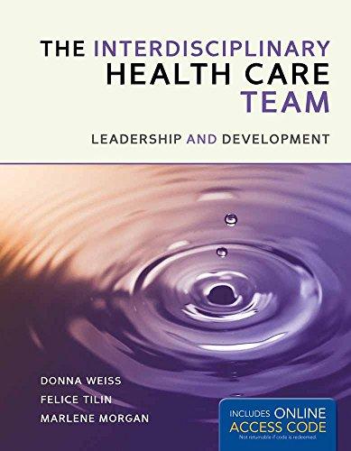 9781449673369: The Interprofessional Health Care Team: Leadership and Development