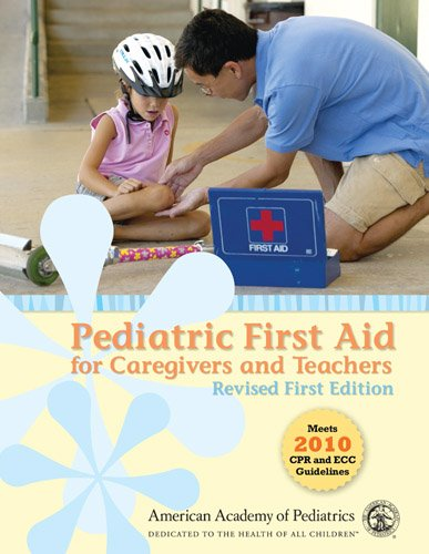 9781449673864: Pediatric First Aid For Caregivers And Teachers (Pedfacts), Revised First Edition