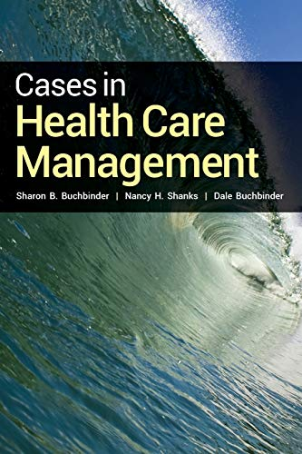 9781449674298: Cases In Health Care Management