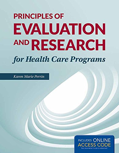 9781449674366: Principles Of Research And Evaluation For Health Care Programs