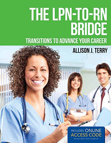 9781449674502: The LPN-to-RN Bridge: Transitions to Advance Your Career
