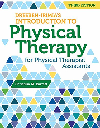 9781449681852: Dreeben-Irimia's Introduction to Physical Therapist Practice for Physical Therapist Assistants