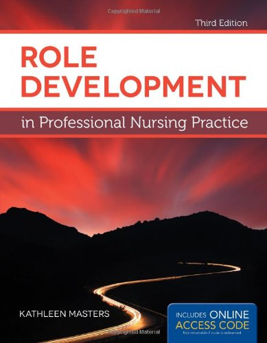 9781449681982: Role Development in Professional Nursing Practice