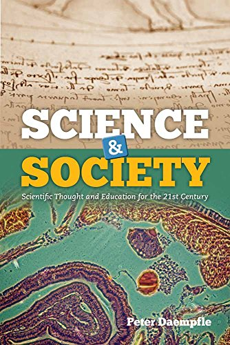 9781449685027: Science & Society: Scientific Thought and Education for the 21st Century