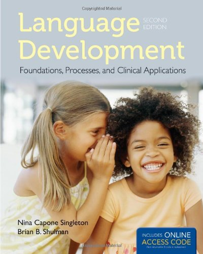 9781449685041: Language Development: Foundations, Processes, and Clinical Applications