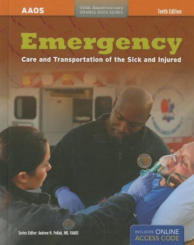 9781449685867: Emergency Care And Transportation Of The Sick And Injured (AAOS Orange Books)