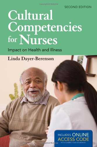 9781449687656: Cultural Competencies for Nurses Impact on Health and Illness