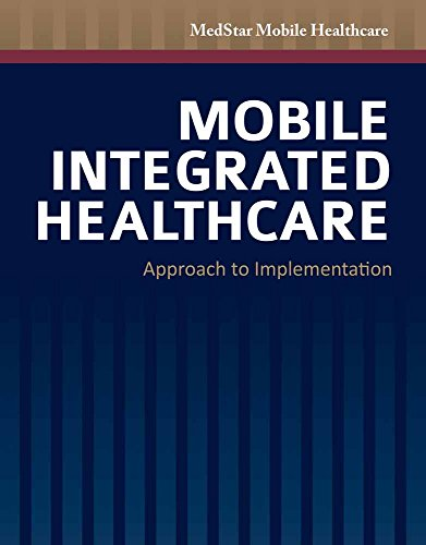 9781449690168: Mobile Integrated Healthcare: Approach to Implementation