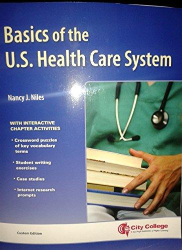 9781449690854: Basics of the U.S Health Care System