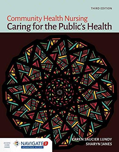 9781449691493: Community Health Nursing: Caring for the Public's Health