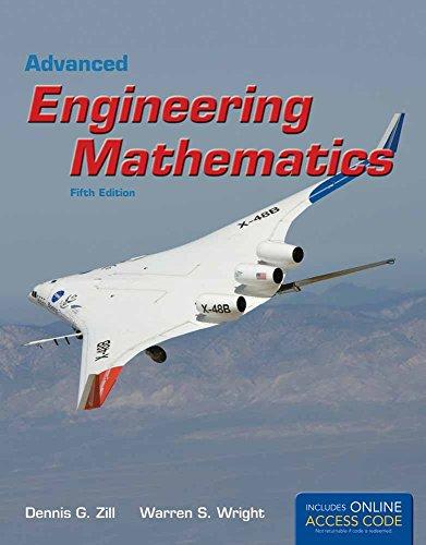 Advanced Engineering Mathematics: Dennis G. Zill,